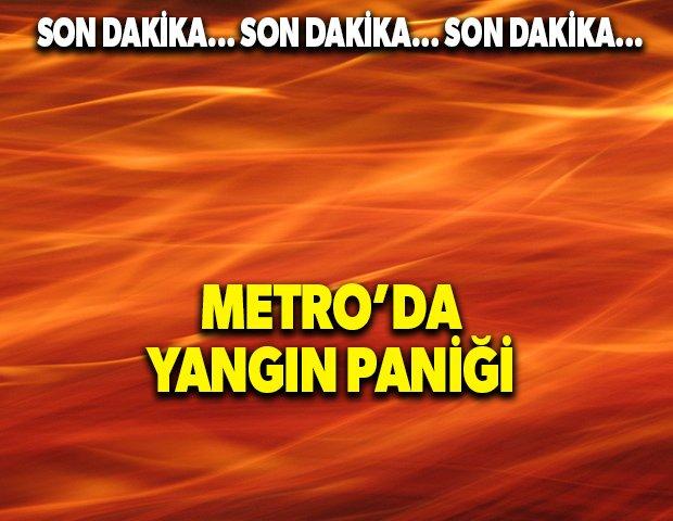 Metro'da yangın paniği